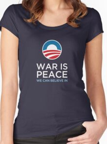 Obama - War is Peace Women's Fitted Scoop T-Shirt