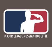 Major League Russian Roulette by muffintees