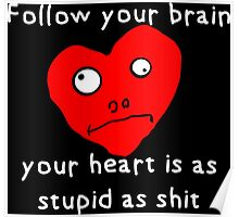 Stupid Heart Poster