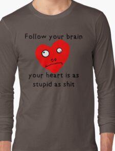 Stupid Heart Long Sleeve T-Shirt
