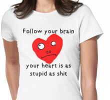 Stupid Heart Womens Fitted T-Shirt