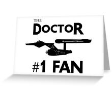 The Doctor #1 Fan Greeting Card