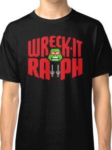 WRECK IT RAPH Classic T-Shirt