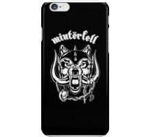 Winterfell Rules! iPhone Case/Skin