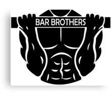Bar Brothers Canvas Print