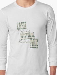 Cash Rules everything around me C.R.E.A.M. - T Shirt Long Sleeve T-Shirt