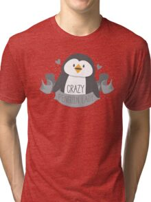 Crazy penguin Lady Banner Tri-blend T-Shirt