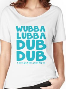 Wubba Lubba Women's Relaxed Fit T-Shirt