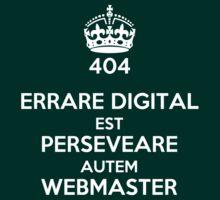 ERRARE DIGITAL EST PERSEVERARE AUTEM WEBMASTER by karmadesigner