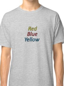 Red Blue Yellow Classic T-Shirt