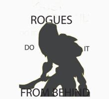 Rogues Do It From Behind by ReiDreambinder