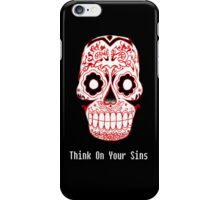 Think On Your Sins.  iPhone Case/Skin