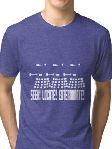 Dalek - SEEK! LOCATE! EXTERMINATE! (white) Tri-blend T-Shirt
