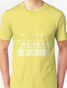 Dalek - SEEK! LOCATE! EXTERMINATE! (white) T-Shirt