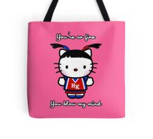 Oh Kitty You're So Fine - Hey Kitty! Tote Bag