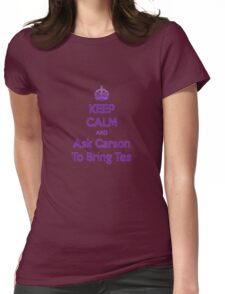 Keep Calm and Ask Carson To Bring Tea Small Womens Fitted T-Shirt