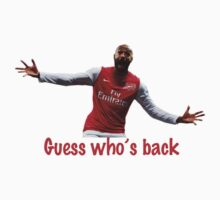 Thierry Henry Guess Who's Back by Thierry Henry14.net