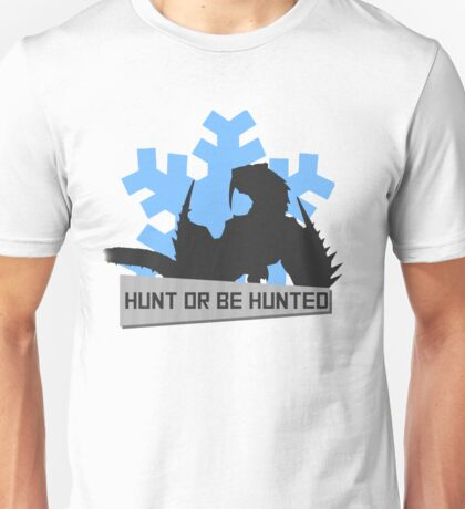 Monster Hunter - Hunt or be Hunted (Barioth) Unisex T-Shirt