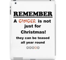 Ginger is not just for Christmas iPad Case/Skin