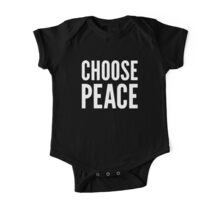 CHOOSE PEACE One Piece - Short Sleeve