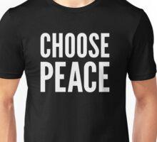 CHOOSE PEACE Unisex T-Shirt