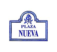 Plaza Nueva, Granada Street Sign, Spain Photographic Print