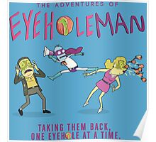 The Adventures of Eyehole Man! Poster