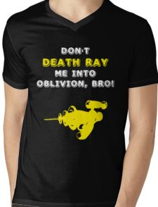 Don't Death Ray Me, Bro! Mens V-Neck T-Shirt