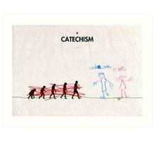 99 Steps of Progress - Catechism Art Print