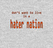 Hater Nation Unisex T-Shirt