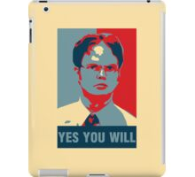 Dwight K. Schrute: Yes you will iPad Case/Skin