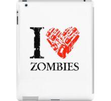 I Love Zombies (Version 01) iPad Case/Skin
