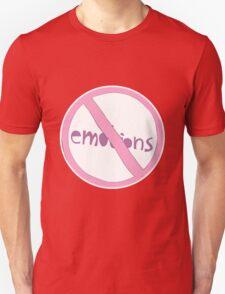 NO EMOTIONS T-Shirt