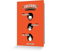 Bobs, ranked by hair neatness Greeting Card