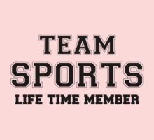 Team SPORTS, life time member Kids Clothes