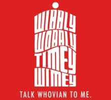 Talk Whovian To Me Kids Tee
