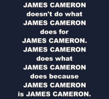James Cameron is James Cameron by MrKroli