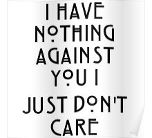 I just don't don't care Poster