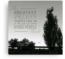 The greatest prision Canvas Print