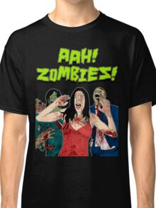 AHH!! Zombies!! Classic T-Shirt