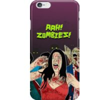 AHH!! Zombies!! iPhone Case/Skin