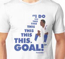 I Do this this this this this this this. GOAL! Unisex T-Shirt