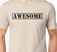 AWESOME - second version (black type) Unisex T-Shirt