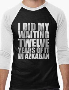 I Did My Waiting Men's Baseball ¾ T-Shirt