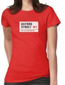 Oxford Street, London Street Sign, UK Womens Fitted T-Shirt
