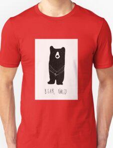 Bear Naked T-Shirt