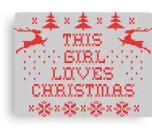 This girl loves Christmas Canvas Print