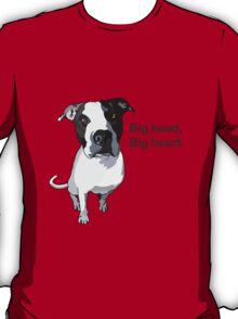 Big head, big heart  T-Shirt