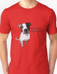 Big head, big heart  T-Shirt