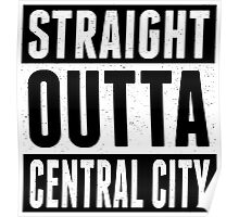 Straight Outta Central City Poster